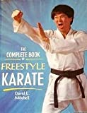 The Complete Book of Freestyle Karate, David Mitchell, 0706370538