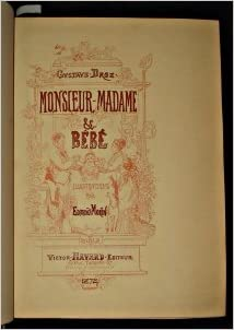 Téléchargement Monsieur, Madame et Bébé pdf ebook