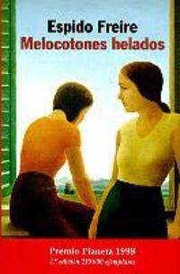 Melocotones Helados (Autores españoles e iberoamericanos) (Spanish Edition)