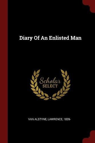Diary Of An Enlisted Man ebook