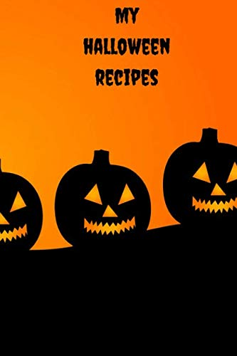 My Halloween Recipes: Blank Cookbook for 100 Recipes – Small Paperback (Write Your Own Recipes)