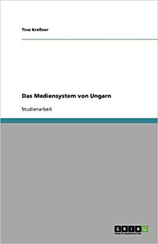 Das Mediensystem von Ungarn (German Edition)