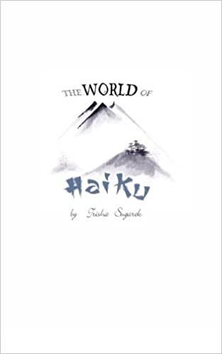 The World of Haiku: Haiku Poetry with Sumi-E artwork