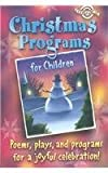Christmas Programs for Children, Pat Fittro, 0784713081