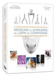 Médecine et Chirurgie du Lapin de Compagnie