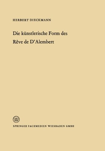 Die künstlerische Form des Rêve de D'Alembert (Arbeitsgemeinschaft für Forschung des Landes Nordrhein-Westfalen) (German Edition)