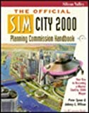 The Official Simcity 2000 Planning Commission Handbook