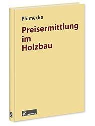 Plümecke - Preisermittlung im Holzbau