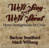 Worship Arrangements (We'll Sing and We'll Shout: Hymn Arrangements for Choir)
