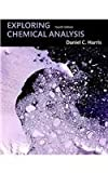 Exploring Chemical Analysis and Student Laboratory Notebook, Harris, Daniel C. and WH Freeman, 1429228075