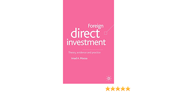 Foreign direct investment theory evidence and practice moosalamoo commsec investment account vs netbank saver