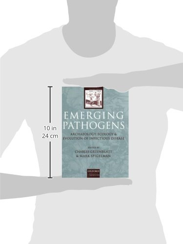 Emerging Pathogens: The Archaeology, Ecology, and Evolution of Infectious Disease