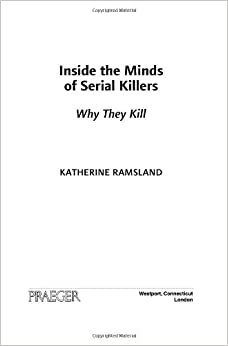 inside the mind of a serial Inside the mind of a serial killer nick zeigler sociology 300: criminology dr kurtz 4% of all homicides included two victims, 6% in-volved three victims, 1% .