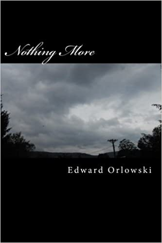 Book Nothing More: Nothing Left: Volume 1 (Nothing Less)