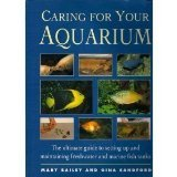 Caring for Your Aquarium: The Ultimate Guide to Setting Up and Maintaining Freshwater and Marine Fish Tanks