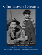 Read Online Chinatown Dreams: The Life and Photographs of George Lee pdf