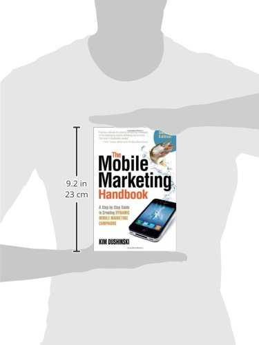 The-Mobile-Marketing-Handbook-A-Step-by-Step-Guide-to-Creating-Dynamic-Mobile-Marketing-Campaigns