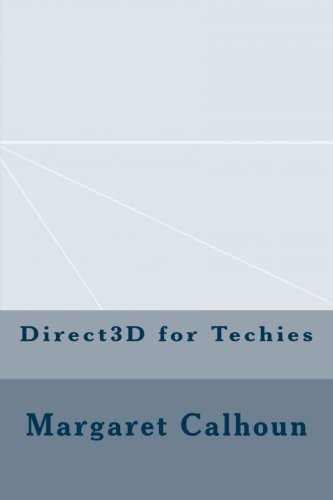 Direct3D for Techies by CreateSpace Independent Publishing Platform