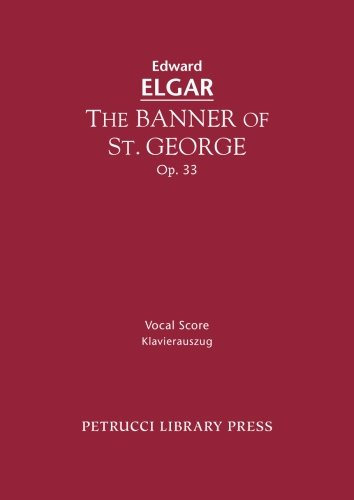 Download The Banner of St. George, Op. 33: Vocal score ebook