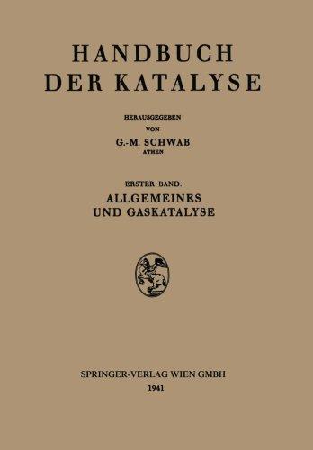 Allgemeines und Gaskatalyse (German Edition)