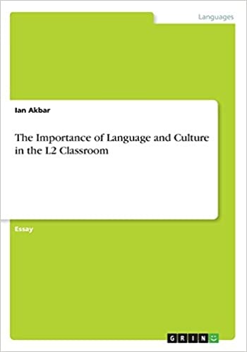 The Importance Of Language And Culture In The L Classroom Ian  The Importance Of Language And Culture In The L Classroom Paperback   November