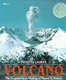 Front cover for the book Volcano: The Eruption and Healing of Mount St. Helens by Patricia Lauber