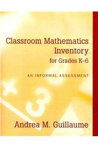 Classroom Mathematics Inventory for Grades K-6: An Informal Assessment with MyEducationLab -- Valuepack Access Card