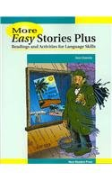 More Easy Stories Plus: Readings and Activities for Language Skills