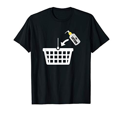 Basket T-shirt - Put the Lotion in the Basket Tshirt - Halloween Torture Tee