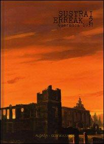 Sustrai Erreak 2 - Guernica 1937 (Euskera) Tapa blanda – 27 abr 2012 Vicente Del Palacio Sanchez Gernikazarra Historia Taldea 8461573390 European history
