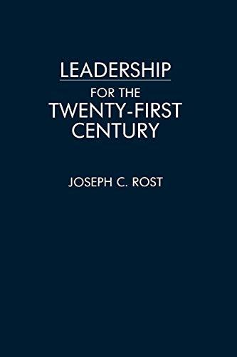 Leadership for the Twenty-First Century