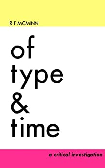 Of Type and Time by [McMinn, Robert]