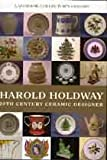 img - for Harold Holdway: 20th Century Ceramic Designer book / textbook / text book
