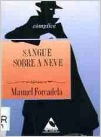Resultado de imagen de sangue sobre a neveç galego libro