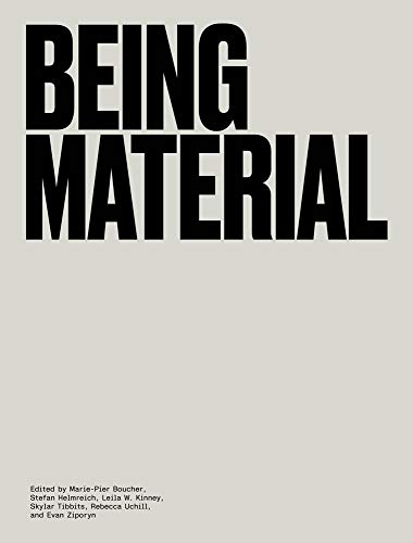 Being Material (The MIT Press)