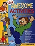 Awesome Activities : Activities and Lessons for Individuals, Small Groups, and Classrooms, Martenz, Arden, 1575431351