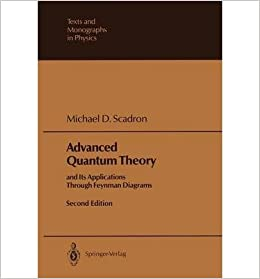 Book Advanced Quantum Theory and Its Applications Through Feynman Diagrams (Texts & Monographs in Physics)