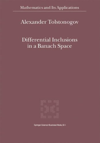 Differential Inclusions in a Banach Space (Mathematics and its Applications Volume 524)