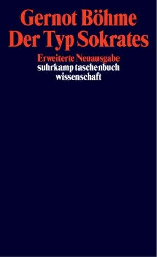 Der Typ Sokrates (suhrkamp taschenbuch wissenschaft)