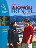 Discovering French, Nouveau!: Student Edition Level 1A 2004