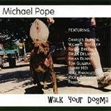 Walk Your Dogma
