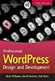Professional Wordpress: Design and Development, 3ed (WROX)