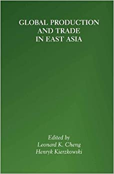 PDF Download Global Production and Trade in East Asia