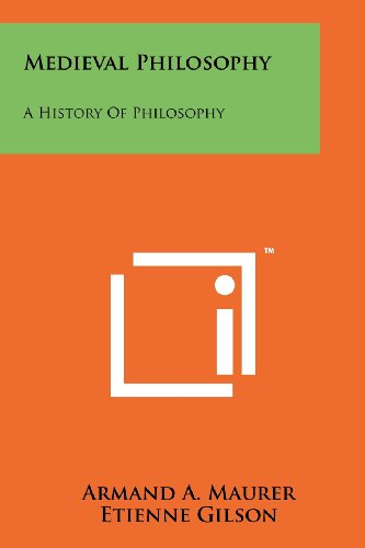 Medieval Philosophy: A History Of Philosophy