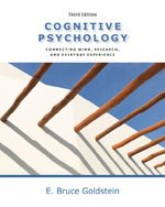 Cognitive Psychology: Connecting Mind, Research and Everyday Experience with Coglab Manual, 3rd Edition