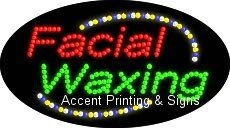 Facial Waxing Flashing & Animated LED Sign (High Impact, Energy Efficient)