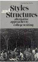 Styles and Structures: Substitute Approaches to College Writing