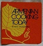 img - for Armenian Cooking Today by Alice Antreassian (1989-03-03) book / textbook / text book