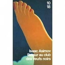 Retour au club des veufs noirs par Asimov
