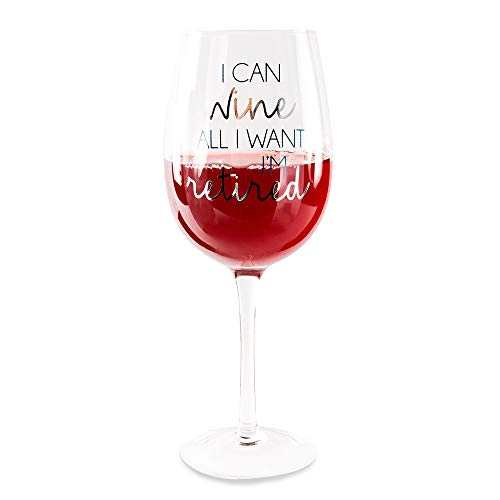 - Pavilion Gift Company 61147 I Can Want I'm Retired-16 oz 16 oz. Crystal Wine Glass Blue